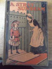 A STRAY SUNBEAM BY LAURA A BARTER SNOW HARDBACK BOOK
