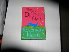The Big Dirt Nap by Rosemary Harris (2009) SIGNED 1st/1st