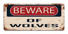 Beware Of Wolves - Vintage Metal Sign   Halloween Decor   Funny Dog Caution Sign