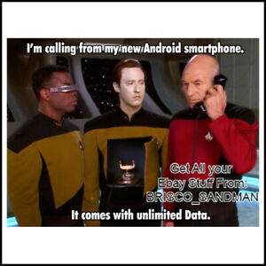 "Fridge Fun Refrigerator Magnet Star Trek ""ANDROID PHONE w/ UNLIMITED DATA"" Funny"