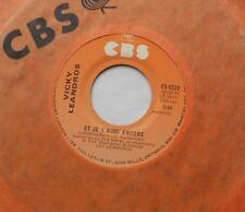 VICKY LEANDROS Et je l'aime encore / Les Vagabonds NM- CANADA 1977 FRENCH 45