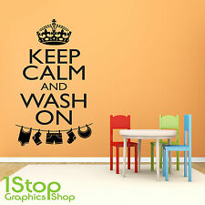 KEEP CALM AND WASH ON WALL STICKER QUOTE - LAUNDRY ROOM WALL ART DECAL X325