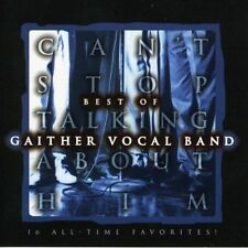 GAITHER VOCAL BAND - Can't Stop Talking About Him - 16 TRACK MUSIC CD -LN- G868