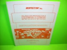Romstar DOWNTOWN Original 1989 Video Arcade Game Operating Service Manual
