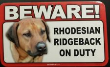 Laminated Card Stock Sign- Beware! Guard Rhodesian Ridgeback On Duty