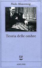 Maurensig Paolo TEORIA DELLE OMBRE