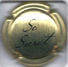 Capsule de Champagne  SO SECRET  N°1 , Or et Noir Ref Lambert page 297 Cote 4