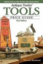Antique Trader TOOLS Price Guide 3rd Ed. / Identification & Value Guide