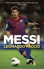 NEW Messi: A Biography by Leonardo Faccio