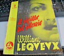 IL SIGILLO DEL SILENZIO di W. LE QUEUX - ED. ATTUALITA'  - 20/5/1939