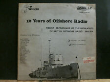 10 YEARS OF OFFSHORE RADIO   Various   DBL LP   Jingles etc  1974   RARE !