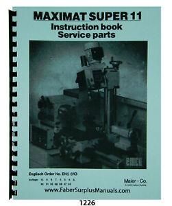 Emco Maximat Super 11 Lathe & Mill Instruction & Parts List Manual #1226