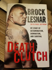 Death Clutch by Brock Lesnar 2011 1st Edition 1st Printing HB DJ VGC!!