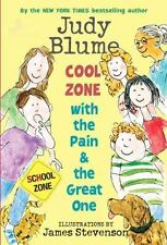 Pain and the Great One Ser.: Cool Zone with the Pain and the Great One by Judy Blume (2009, Digest Paperback)