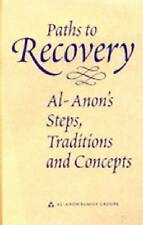 USED (GD) Paths to Recovery: Al-Anon's Steps, Traditions, and Concepts