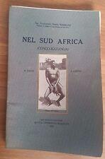 NEL SUD AFRICA (CONGO-KATANGA) - FRANCESCO NOBILE RODRIGUEZ - 1914