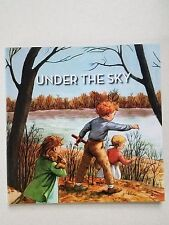UNDER THE SKY THE ALICE AND JERRY BOOKS (Grade 1 Book 2)