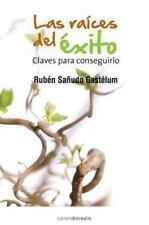 Las raíces del éxito: Claves para conseguirlo (COACH-VIDA) (Spanish Edition) by