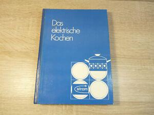 Elisabeth Meyer-Haagen: Das elektrische Kochen / Kochbuch / Gebunden