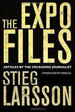STIEG LARSSON __ THE EXPO FILES __ BRAND NEW __ FREEPOST UK