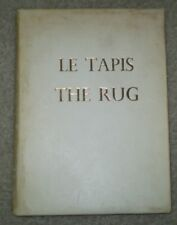 RARE, 1ST, 1 of 67, LE TAPIS, RUG, ORIENTAL RUGS, ILLUSTRATED, FRENCH & ENGLISH