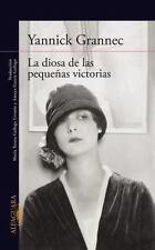 LA DIOSA DE LAS PEQUENAS VICTORIAS / GODDESS OF SMALL VICTORIES - GRANNEC, YANNI