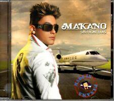 Sin Fronteras * by Makano (CD, Oct-2010, Machete Music)