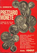 PREZZARIO MONETE coniate in Italia dal 1800 al 1982 Cermentini ed. Bologna 1982