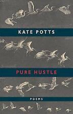 Very Good, Pure Hustle, Kate Potts, Book