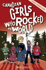 Canadian Girls Who Rocked the World-ExLibrary