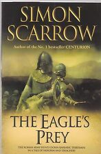 The Eagle's Prey, Simon Scarrow, Book, New Paperback