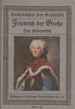Volksbücher der Geschichte - Friedrich der Große / Der Kronprinz
