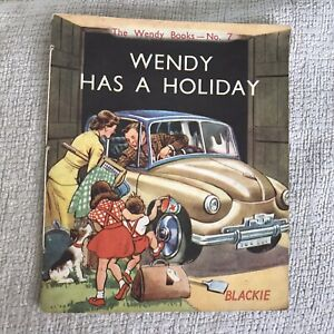 1942 Wendy Has A Holiday (Wendy Books No7)Blackie