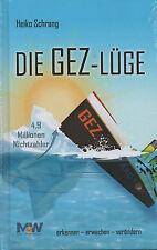 DIE GEZ-LÜGE - Heiko Schrang BUCH - NEU