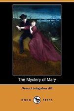 The Mystery of Mary (Dodo Press) (Paperback or Softback)