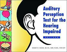 Auditory Perception Test for the Hearing Impaired by Susan G. Allen