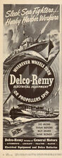 1944 WW2 Ad DELCO REMY Electrical , Tug Boats Patrol Boats General Motors 050817