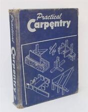 Practical Carpentry Floyd Mix Goodheart-Willcox Publisher 1953