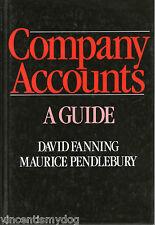 Company Accounts: A Guide by Maurice Pendlebury & David Fanning (Hardback, 1984)