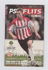Orig.PRG   UEFA Cup  2001/02  PSV EINDHOVEN - FEYENOORD ROTTERDAM  1/4 FINALE !!