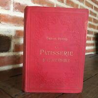 Urbain-Dubois La Pasticceria Oggi Ernest Flammarion S.D Tbe