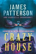Crazy House by James Patterson (2017, Hardcover)