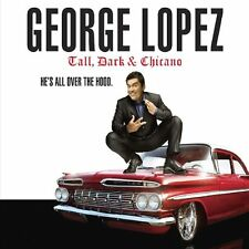 George Lopez - Tall, Dark and Chicano [CD]