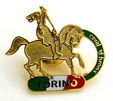 Pin Spilla Torino 2006 - Caval 'D Brons