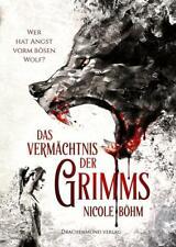 DAS VERMÄCHTNIS DER GRIMMS von Nicole Böhm (Taschenbuch)
