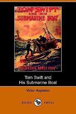 Tom Swift and His Submarine Boat, Or, Under the Ocean for Sunken Treasure (Dodo