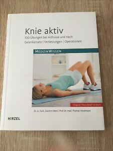 Knie aktiv 100 Übungen bei Arthrose und Gelenkersatz ... mit Original Thera Band