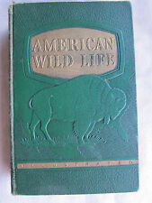 Old Book American Wildlife Illustrated Embossed Cover 1945 GC