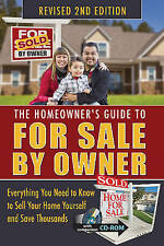 The Homeowner's Guide to for Sale by Owner: Everything You Need to Know to...