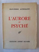 L'AURORE ET PSYCHE 1959 JEAN PIERRE ALTERMANN EO